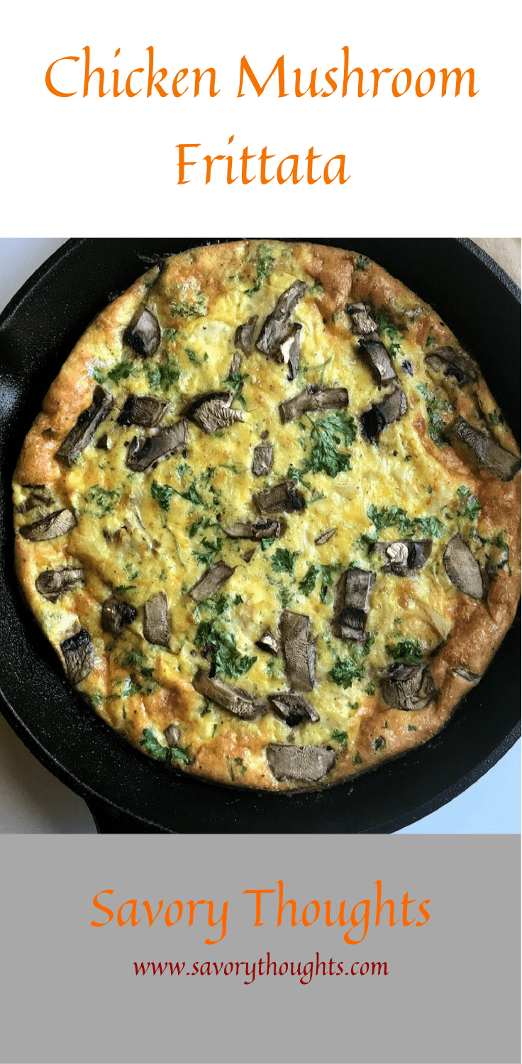 Very easy Chicken Mushroom Frittata recipe that's ready in 25 minutes or less. Perfect for breakfast, lunch, or dinner. Savory Thoughts | #Chicken #Mushroom #Frittata #ChickenMushroomFrittata