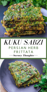 Kuku Sabzi – Persian Herb Frittata - Elegantly served as an appetizer or a main dish. Kuku or Kookoo Sabzi is one Persian recipe dish to try. A healthy Iranian food recipe casserole that's mixed with fresh green herbs, eggs, fruits, and nuts. A delicious Sabzi recipe, a Mediterranean dish that's a MUST have on your recipe repertoire.