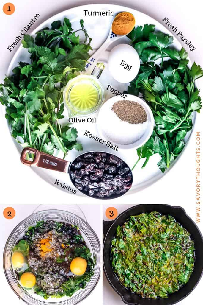 List of ingredients on a white plate showing picture of Fresh herbs, olive oil, eggs, salt and pepper, raisins, turmeric on a white plate in the picture above. second picture show the ingredients in a bowl, third picture show the ingredients in a skillet.