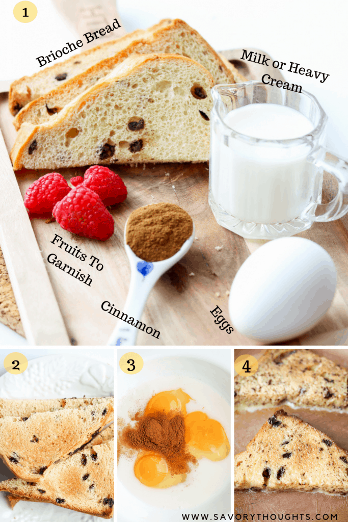 List of ingredients to make brioche French toast recipe. also showing step by step instructions in the pictures