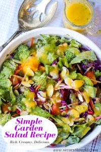 Scrumptious Simple Garden Salad Recipe that's made with fresh fruits and vegetables. The salad is dressed with a creamy, delicious, mango dressing to create a perfect side dish. It is perfect to serve as a main dish and is great for detoxing the body. Simple Garden Salad Recipe   Fresh Garden Salad Recipe   Savory Thoughts #simplegardensaladrecipe #gardenrecipe #freshgardensaladrecipe #mangosaladdressing