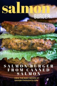 Salmon Burger From Canned Salmon Pinterest Pin - Savory Thoughts