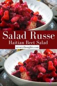 Salad Russe - Haitian Beets Salad- Savory Thoughts