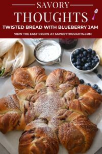 Twisted Bread With Blueberry Jam Pinterest Pin