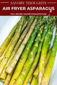 Air Fryer Asparagus In white bowl Pinterest Pin