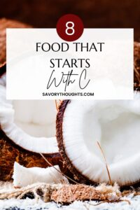 Food that starts with C Pinterest Pin