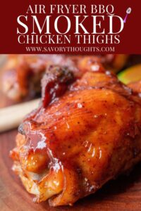 Smoked Chicken Thighs Pinterest Pin - Savory Thoughts